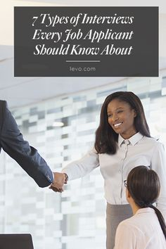 Calling all job seekers. Types of Interviews Every Job Seeker Should Know About: www.levo.com