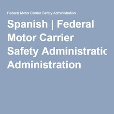 4 the ester maria santiago us government guide aid on for Federal motor carrier administration