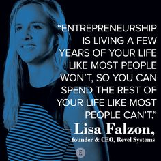 The entrepreneurial life is unique.