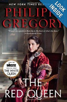 """The Red Queen (The Cousin's War): Philippa Gregory Also part of the """"White Queen"""" mini series on television."""