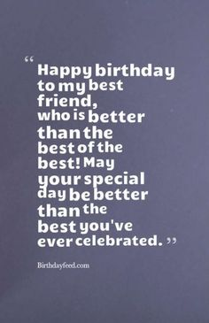 birthday wishes for best friend \ birthday wishes & birthday wishes for a friend & birthday wishes for boyfriend & birthday wishes for sister & birthday wishes for best friend & birthday wishes for brother & birthday wishes funny & birthday wishes for him Short Birthday Wishes, Happy Birthday Best Friend Quotes, Boyfriend Birthday Quotes, Happy Birthday Wishes Cards, Birthday Quotes For Best Friend, Birthday Greetings, Birthday Captions, Wish Quotes, Hbd Quotes