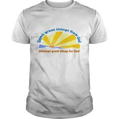 Cool  Attempt great things for God T shirts