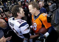 Tom Brady and Peyton Manning.   The Denver Broncos and Manning go on to Super Bowl ...