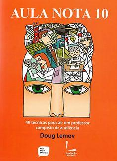 Capa do livro Aula Nota 10, de Doug Lemov