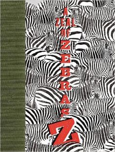 A Zeal of Zebras- Book of collective Nouns
