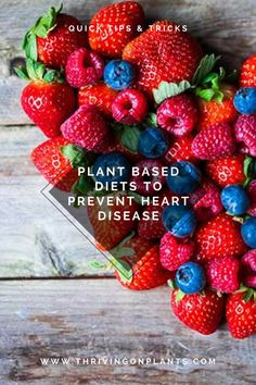 Discover the best plant based diet to prevent heart disease