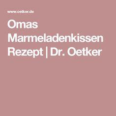 Omas Marmeladenkissen Rezept | Dr. Oetker