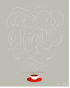 Typeverything.com - Good Morning by @Jess Liu Hische.    (Source: creativemornings)