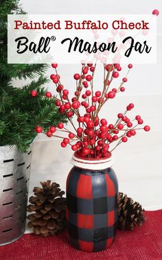 How to paint a red and black buffalo check mason jar vase for Christmas. Easy christmas craft that will keep your decor on budget. #christmas #christmascrafts #masonjars #handpainted #buffalocheck