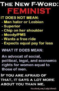 And not just women, feminists fight for men too, though mostly for women bc we're more oppressed