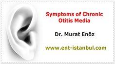 Chronic Otitis Media (COM)  Chronic Otitis Media  - Chronic Middle Ear Infection Definition - Chronic Otitis Media Symptoms - Chronic Suppurative Otitis Media (CSOM) - Chronic Otitis Media (COM) Treatment media  www.ent-istanbul.com / www.muratenoz.com / www.kulakburunbogaz.info  www.burun-estetigi-rinoplasti.com / www.burunkurulugu.com