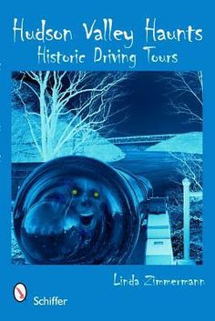 Hudson Valley Haunts: Historic Driving Tours