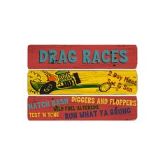 Drag Races Wooden Sign Wall Art ($14) ❤ liked on Polyvore featuring home, home decor, wall art, collections, color wheel, ipad categories, other collections, subjects, wood wall covering and wood home decor