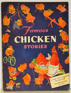Famous Chicken Stories, John Baggs, 1944- Enough to fill a book?