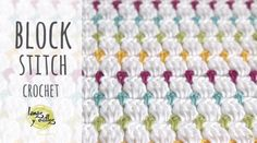 Learn to crochet the block stitch baby blanket by following this step by step tutorial and free, easy & quick video guide for beginners. Hopeful Honey, Easy Video, Learn To Crochet, Color Patterns, Collar Pattern