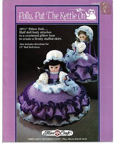 Polly Put The Kettle On Pillow Doll, Music Box Doll, or Bed Doll Crochet Pattern Fibre Craft FCM166.