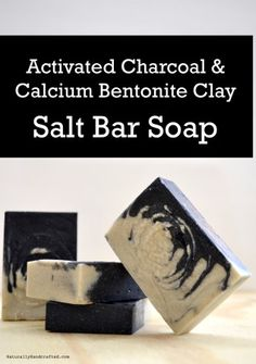 Activated Charcoal Soap with Coconut Milk, Sea Salt and Calcium Bentonite Clay