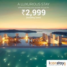 Seem unreal? It's not. Grab an ‪#‎icanstay‬ voucher @ Rs. 2,999 (Incl. Taxes) and Stay at the best Luxurious Properties around the country. Visit now: www.icanstay.com Ventures by PECS also visit http://www.planetecomsolutions.com