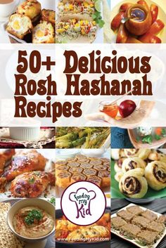50+ Delicious Rosh Hashanah Recipes Jewish Holiday Foods from main courses, side dishes, desserts, etc. Rosh Hashanah foods, Rosh Hashanah dessert recipes, rosh hashanah recipes.