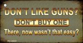 Dont Like Guns Novelty Metal Key Chain