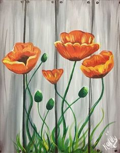 Orange Poppies - Sunday, October 2017 - Painting with a Twist Garden Fence Art, Garden Mural, Flower Mural, Flower Art, Yard Art, Arte Pallet, Paint Party, Diy Painting, Orange Painting