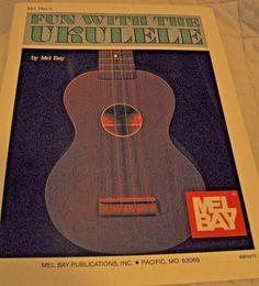 Mel Bay's Fun With The Ukulele Joe Carr Book Mel Bay Publications