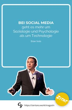 Bei Social Media geht es mehr um Soziologie und Psychologie als um Technologie. - Brian Solis #marketing #zitat #spruch #quote Content Marketing, Movie Posters, Technology, Sociology, Textbook, Social Media, Advertising, True Words, Quotes