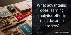 What advantages does learning analytics offer in the education process?lernen mit videobasierten E-Learnings in SCORM E Learning, Learning Process, Software, Videos, Cards Against Humanity, Education, Training, Tv, Business