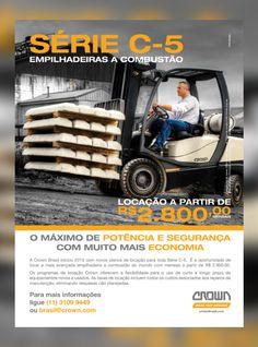 Criação de anúncio para a Crown Brasil, com foco na campanha de lançamento do plano de locação da empilhadeira CROWN C-5.