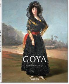 Goya. TASCHEN Books (Basic Art Series, TASCHEN 25 Edition)