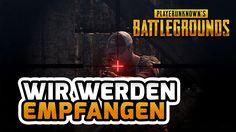 Wir werden empfangen  Playerunknown's Battlegrounds #08