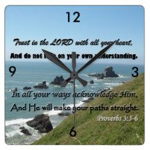 Proverbs 3:5-6 Clock! Trust the Lord every minute. Square Wall Clocks