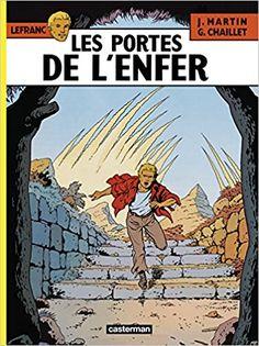 Amazon.fr - Lefranc, tome 5 : Les portes de l'enfer - Gilles Chaillet, Jacques Martin - Livres