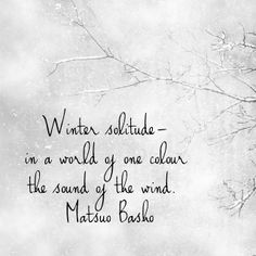 25 Beautiful Quotes About Winter And Snow Winter Winter Quotes