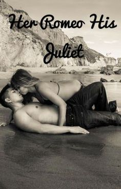 Her Romeo His Juliet (on Wattpad) http://my.w.tt/UiNb/4Axe0Uazlx #Teen Fiction #amwriting #wattpad