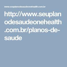 http://www.seuplanodesaudeonehealth.com.br/planos-de-saude