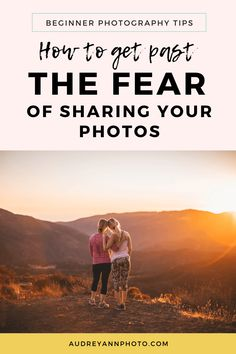 How to Get Past the Fear of Sharing your Photos Landscape Photography Tips, Photography Basics, Photography Tips For Beginners, Mobile Photography, Photography Business, Photography Tutorials, Family Photography, Inspiring Photography, Scenic Photography
