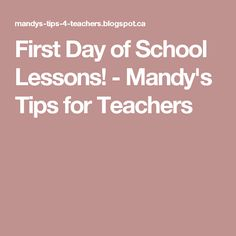 First Day of School Lessons! - Mandy's Tips for Teachers