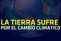 Día de La Tierra: en agonía por el cambio climatico