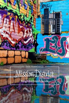 San Francisco: A Guide to Mission District