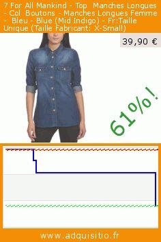 7 For All Mankind - Top  Manches Longues - Col  Boutons - Manches Longues Femme -  Bleu - Blue (Mid Indigo) - Fr:Taille Unique (Taille Fabricant: X-Small) (Vêtements). Réduction de 61%! Prix actuel 39,90 €, l'ancien prix était de 102,55 €. https://www.adquisitio.fr/7-for-all-mankind/top-manches-longues-col
