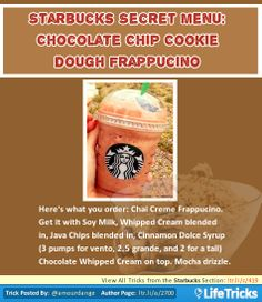 Starbucks Secret Menu: Chocolate Chip Cookie Dough Frappuccino