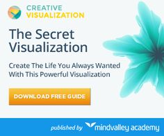 Download Your FREE! Guide to Creative Visualization