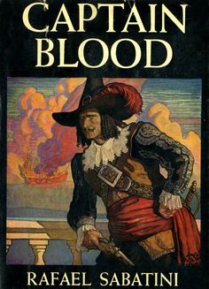 Captain Blood by Rafael Sabatini with cover by NC Wyeth, originally published in 1922