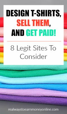 Design T-shirts and get paid. 8 sites to consider. Home Based Jobs, Work From Home Companies, Work From Home Opportunities, Work From Home Moms, Make Money From Home, Way To Make Money, Home Business Organization, Sell Your Stuff, Things To Sell