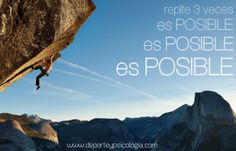Repite 3 veces: ¡Es posible, es posible, es posible!