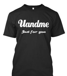 Hello there I want to buy a t shirt.That t shirt i gift you my friend.My friend suggest me this https://teespring.com/uandme  .But i am not sure what is the best for my friend.Please help me ..