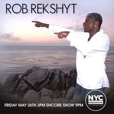 GLOBAL BROADCAST !!!! MAY 26TH!! ROB REKSHYT LEWIS (Spiritual Oasis Prods.) WWW.NYCHOUSERADIO.COM ****now having well over 1000 listeners per show**** #housemusic #radiostation #realhousemusic...
