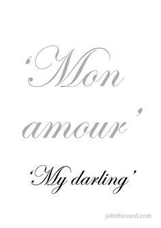 ♔ 'My darling' Italian Love Phrases, French Love Phrases, Common French Phrases, French Words Quotes, How To Speak French, Learn French, Spanish Quotes, French Language Lessons, French Lessons
