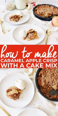 How to Make Apple Crisp with a Cake Mix | I'm all about simplifying things in the kitchen, while still maintaining the integrity of taste and quality. And in my opinion, using the help of a cake mix is always a fabulous idea. Especially when making apple crisp! || The Butter Half Easy No Bake Desserts, Delicious Desserts, Yummy Food, Caramel Apple Crisp, How To Make Caramel, Trifle Pudding, Homemade Snickers, Birthday Desserts, Cheesecake Desserts